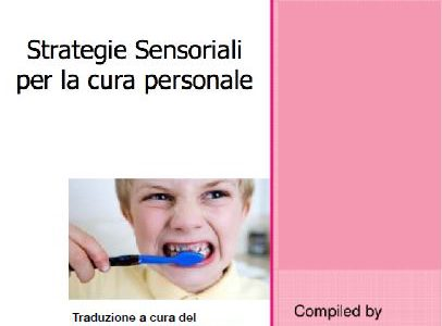 """Pubblicazione traduzione dispensa """"Strategie sensoriali per la cura personale"""""""