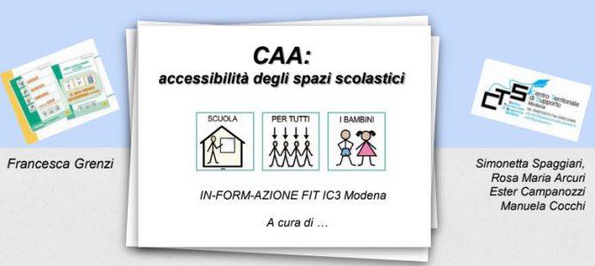 """IN-FORM-AZIONE FIT IC3 """"CAA e accessibilità degli spazi scolastici"""""""