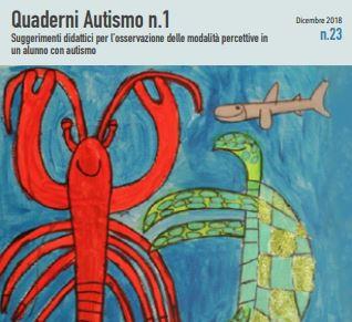 Quaderni Autismo n. 1 – Suggerimenti didattici per l'osservazione delle modalità percettive in un alunno con autismo