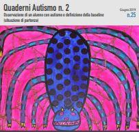 Quaderni Autismo n. 2 – Osservazione di un alunno con autismo e definizione della baseline